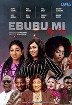 Ebubu Mi (My Fate) Yoruba movie poster